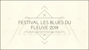 Blues du Fleuve 2019 : « Africa green - Africa clean »